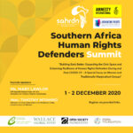 "2020 Southern Africa Human Rights Defenders Summit ""Building Back Better: Expanding the Civic Space and Enhancing Resilience of Human Rights Defenders During and Post COVID-19 – A Special Focus on Womxn and Traditionally Marginalized Groups"""
