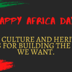 Africa Day: The time is now to propel human rights through arts, culture, and heritage.